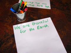 We Are Thankful for the Earth